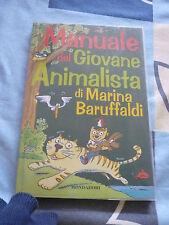 MANUALE DEL GIOVANE ANIMALISTA MARINA BARUFFALDI