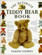 Very Good, The Ultimate Teddy Bear Book, Cockrill, Pauline., Paperback
