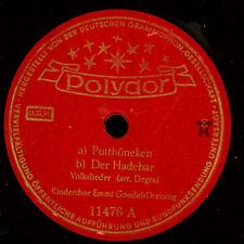 KINDERCHOR EMMI GOEDEL-DREISING Putthöneken/ Der Hadebar  Schellackplatte S1255