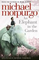 An Elephant in the Garden, Michael Morpurgo, New, Book