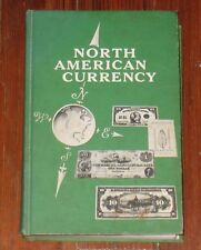 North American Currency by Criswell - 1st Edition 1965