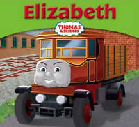 Elizabeth (My Thomas Story Library) by W. Awdry, Acceptable Used Book (Paperback