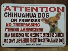 """Metal Warning Attention Chihuahua Dog FENCE ,Beware Of Dog 8""""x12"""""""