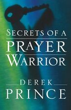 Secrets of a Prayer Warrior by Derek Prince, (Paperback), Chosen Books , New, Fr