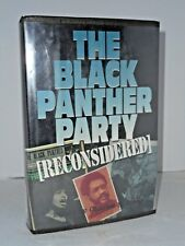 BLACK PANTHER PARTY - RECONSIDERED By Charles E Jones