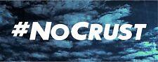 #No Crust Rip Paul Walker Fast Furious Drift Race Jdm illest tuna Decal sticker