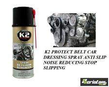 K2 PROTECT BELT CAR DRESSING SPRAY ANTI SLIP NOISE REDUCING STOP SLIPPING 400ml