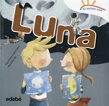 LA LUNA/ THE MOON - ROCA, NURIA/ ISERN, CAROL/ BONILLA, ROCIO (ILT) - NEW BOOK