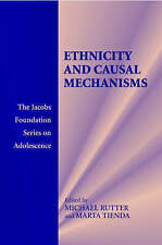 Ethnicity and Causal Mechanisms (The Jacobs Foun, Marta Tienda, Very Good