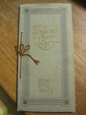 "1911 ""From the Heart Out"" 48 Pages of Poems & Words by John Emery White Lovely!!"