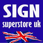 Sign Superstore uk