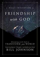 A Daily Invitation to Friendship with God: Dreaming With God to transform your