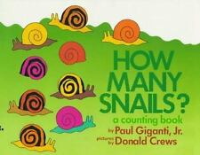 How Many Snails?: A Counting Book by Giganti, Paul