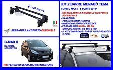 Barre Portatutto Portapacchi Acciaio - Ford C-MAX II- 5 porte 2010> Menabò Tema