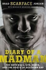 Diary of a Madman : The Geto Boys, Life, Death, and the Roots of Southern Rap by
