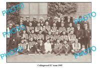 OLD 6 x 4 PHOTO 1905 COLLINGWOOD FC TEAM PHOTO