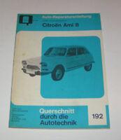 Auto Reparaturanleitung Citroen Ami 8 - ab Baujahr 1969
