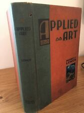 Applied Art - Drawing, Painting, Design and Handicraft By Pedro J Lemos 1933