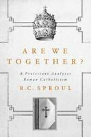 Are We Together?: A Protestant Analyzes Roman Catholicism (Hardback or Cased Boo
