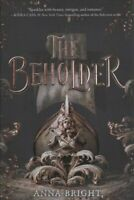 The Beholder by Anna Bright 9780062845429 | Brand New | Free UK Shipping