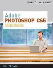Adobe Photoshop CS5: Introductory (SAM 2010 Compatible Products)