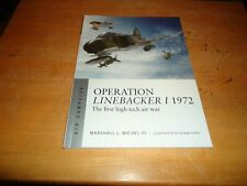 @@@ OPERATION LINEBACKER I 1972 OSPREY AIR CAMPAIGN BRAND NEW @@@