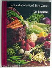 LIVRE DE 1987, LES LÉGUMES, No.13 DE LA GRANDE COLLECTION MICRO-ONDES