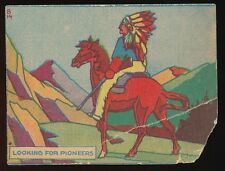 1930's R159-3 Universal Novelty PIONEER DAYS -#14 Looking for Pioneers *Tough*