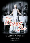 Miss Peggy Lee: A Career Chronicle by Robert Strom photo