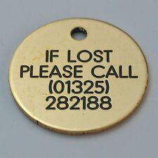 Quality Engraved Pet tag - small 26mm circle Brass tag