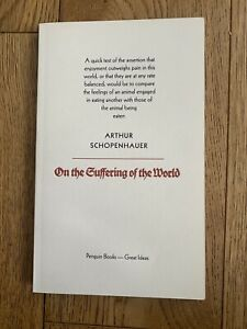 Great ideas: On the suffering of the world by Arthur Schopenhauer (Paperback /