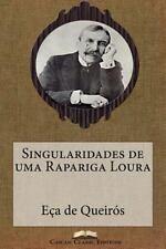 Grandes Clássicos Luso-Brasileiros: Singularidades de Uma Rapariga Loura by...