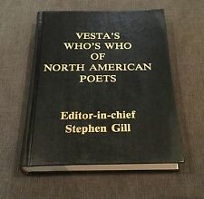Vesta's Who's Who of North American Poets-Editor-in-chief Stephen Gill