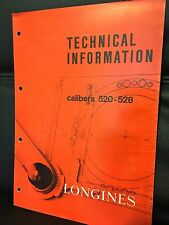 Vintage Longines watch 520 528 caliber Longines Technical Information guide