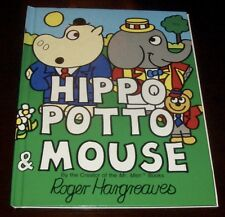 ' HIPPO POTTO & MOUSE ' by Roger HARGREAVES : 1982 : { MR MEN BOOKS CREATOR }.
