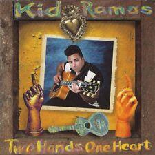 Two Hands One Heart - Kid Ramos (2014, CD NEU)