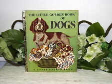LITTLE GOLDEN BOOK OF DOGS 1952 Edition A