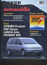 (7B)REVUE TECHNIQUE AUTOMOBILE CITROEN évasion FIAT ULYSSE LANCIA ZETA 806