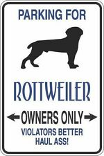 """*Aluminum* Parking For Rottweiler Owners Only 8""""x12"""" Metal Novelty Sign  S335"""