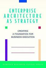ENTERPRISE ARCHITECTURE AS STRATEGY: CREATING A FOUNDATION FOR By Peter Weill VG