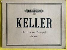 Keller Die Kunst des Orgelspiels Orgel Noten Notenbuch