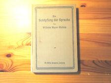Die Schöpfung der Sprache, von Wilhelm Meyer-Rinteln