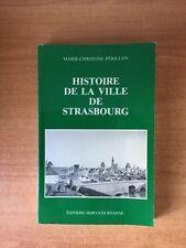 HISTOIRE DE LA VILLE DE STRASBOURG
