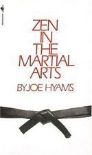 Zen in the Martial Arts by Joe Hyams
