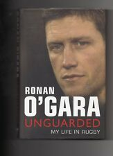 NEW ZEALAND RUGBY  RONAN O'GARA AUTOBIOGRAPHY - UNGUARDED - MUNSTER & CRUSADERS