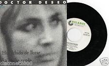 """DOCTOR DESEO - Has Debido De Llorar / La Noche Ayuda, SG 7"""" SPAIN 1989"""