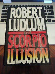 The Scorpio Illusion by Robert Ludlum 1993 1st Edition 1st Printing VG+