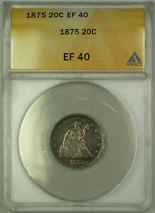 1875 Silver Seated Liberty Twenty Cents 20c Coin ANACS EF 40