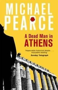 **NEW PB** A Dead Man in Athens by Michael Pearce (2016) Buy 2 & Save
