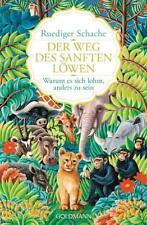 Der Weg des sanften Löwen - Rüdiger Schache - UNGELESEN